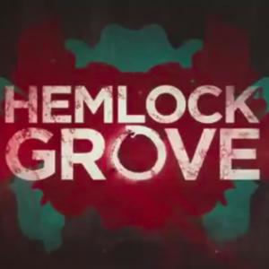Hemlock Grove (Trailer)