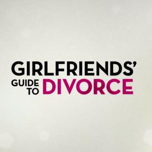 Girlfriends' Guide to Divorce (TV)