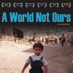 A World Not Ours (Film)