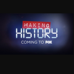 Making History (TV Show)