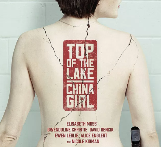 Top Of The Lake / Season 2: China Girl