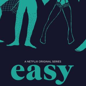 Easy (Netflix)